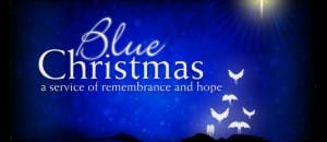 Blue Christmas – This Sunday at Noon