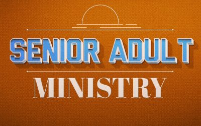 Senior Adult Ministry Opportunities